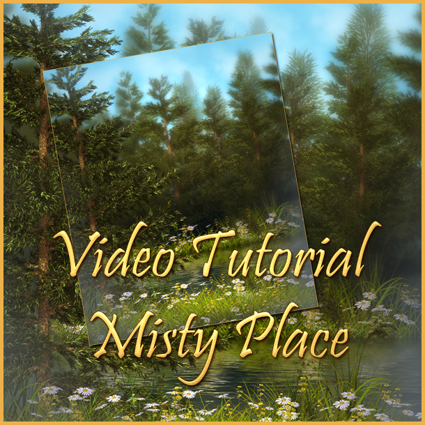 Misty Place Video Tutorial